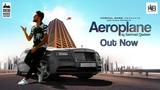 Sarmad Qadeer - Aeroplane (2018)