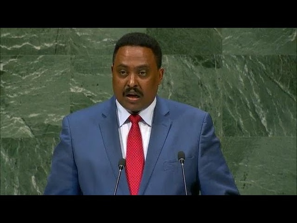 Ethiopia - Minister for Foreign Affairs Addresses General Debate, 73rd Session