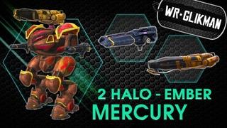 War Robots. Mercory. 2 Halo Ember. Смертоносная Эффективность.
