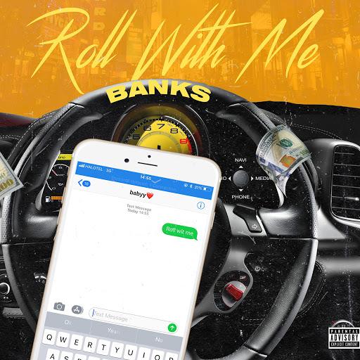 Banks альбом Roll Wit Me