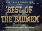 1951 - Best of the Badmen - Robert Ryan Claire Trevor Walter Brennan Jack Buetel Robert Preston - Video Dailymotion