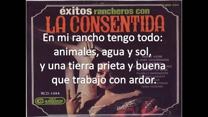 La Consentida - Rancho Alegre <<Согласие - Ранчо Алегри>>
