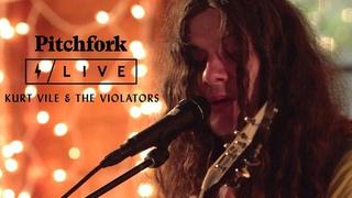 Kurt Vile & The Violators | Pitchfork Live