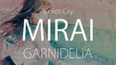 HD Violet Cry GARNiDELiA MIRAI 中日字幕