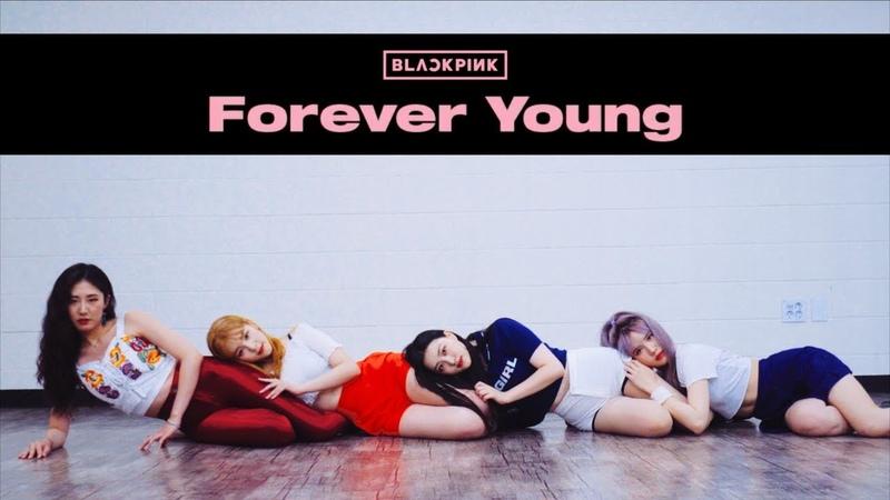 BLACKPINK 블랙핑크 'Forever Young(포에버영)' | 커버댄스 Dance Cover | 거울모드 Mirror Mode