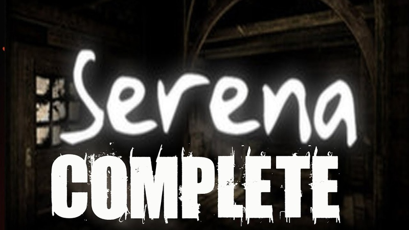 Serena Complete Walkthrough Gameplay Lets Play Playthrough PC HD