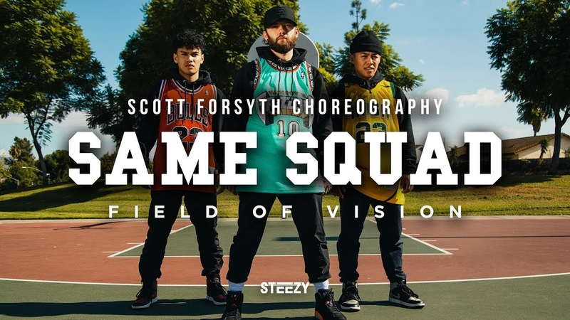 Same Squad | Scott Forsyth Choreography | Field Of Vision | STEEZY.CO