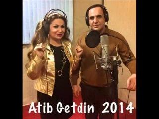 Manaf Agayev  Konul Kerimova Atib Getdin. (DUET 2014 NEW)