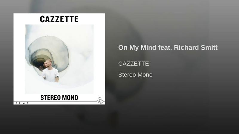 On My Mind feat. Richard Smitt