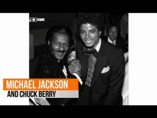 Michael Jackson and Chuck Berry
