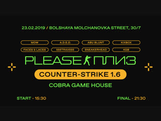 Please x Cobra Game House CS 1.6 Tournament