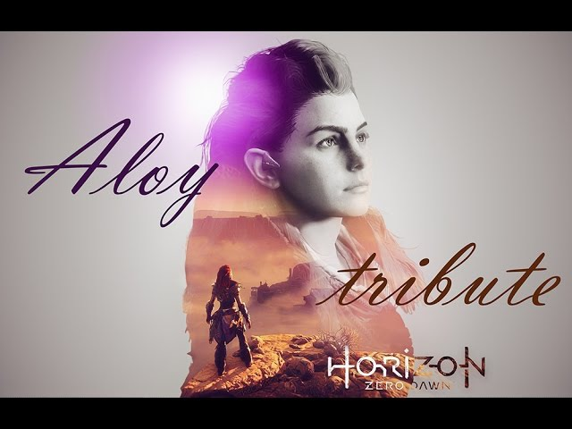 Horizon Zero Dawn (Aloy tribute) - Lets Live for Today
