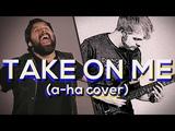 Take On Me (a-ha) - Cover by RichaadEB &amp Caleb Hyles