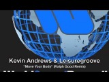 Kevin Andrews &amp Leisuregroove