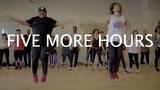 Five More Hours Deorro X Chris Brown Choreography by Dean Elex Bais &amp Max Teboul