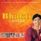 Shaan альбом Bhakti By Shaan