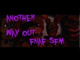 (FNAF SFM) Another Way Out (Warning Flashing Images)