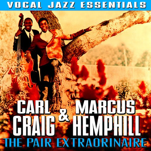 Carl Craig альбом The Pair Extraordinaire - Vocal Jazz Essentials