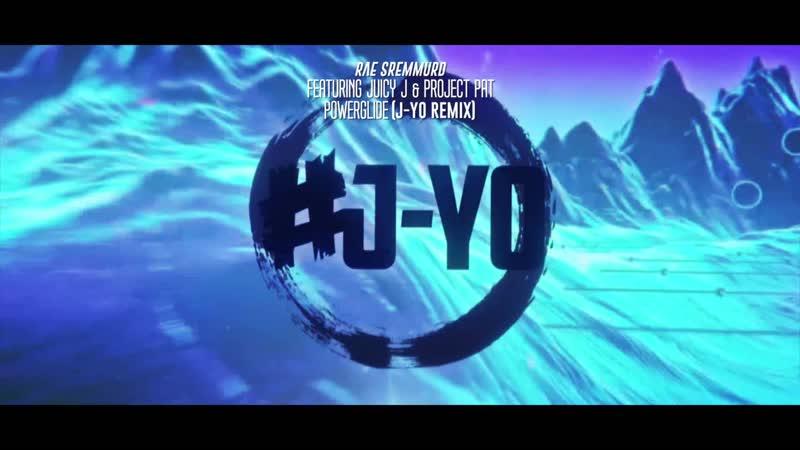 Rae Sremmurd ft Juicy J Project Pat Powerglide J Yo Remix