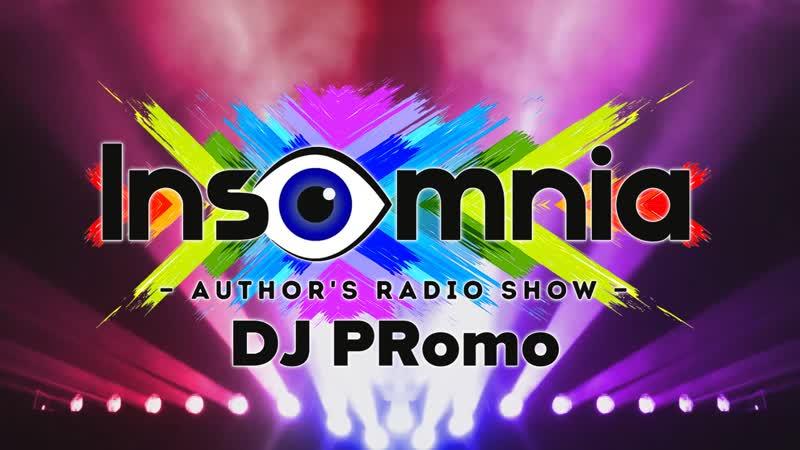 Author's Radio Show INSOMNIA DJ PRomo (ТВС 101,9FM) Прямой эфир 29.12.2018