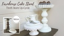 Farmhouse Cake Stand Thrift Store Up-Cycle Project