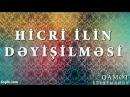 Qamət Süleymanov - Hicri ilin dəyişilməsi