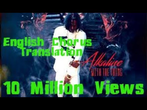 Alkaline | With The Thing | Chorus | Official English Translation | Viral Video