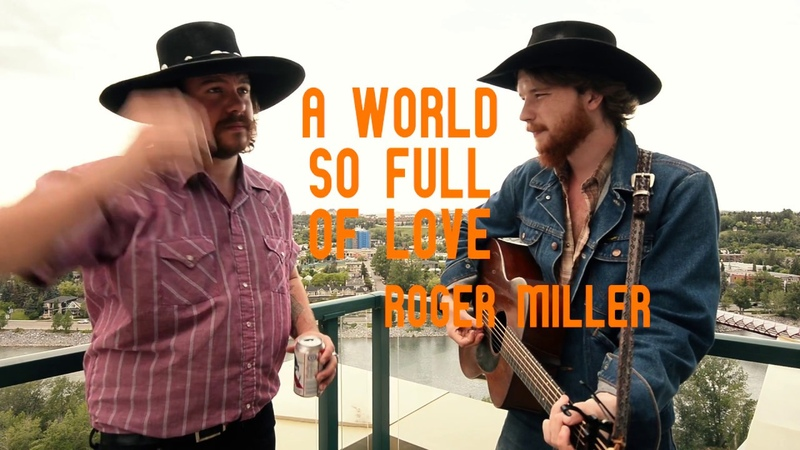 World so full of Love - Roger Miller