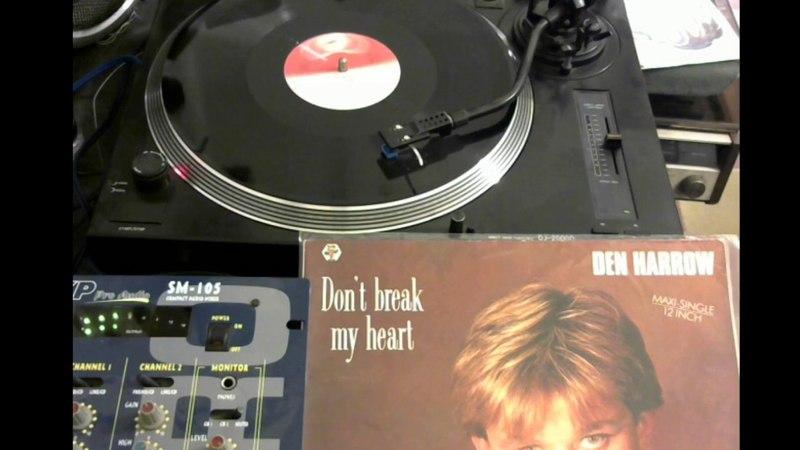 DEN HARROW (DONT BREAK MY HEART) MAXI 2 VINYL 1987