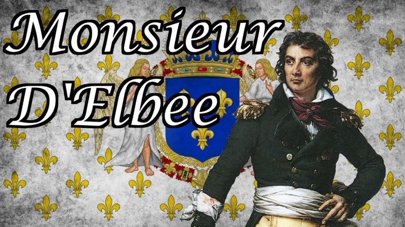 Monsieur D'Elbee - Song of the Vendee Uprising