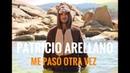 Patricio Arellano - Me Pasó Otra Vez