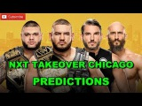 NXT TakeOver Chicago NXT Tag Team Championship Authors of Pain vs. #DIY (Ladder Match) Predictions