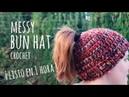 Tutorial Messy Bun Hat Ganchillo ¡Listo en 1 HORA