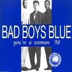 Bad boys blue альбом You're a Woman '98