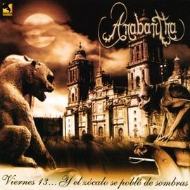 Anabantha альбом Viernes 13... Y el Zocalo Se Pobló de Sombras