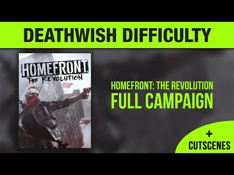 Homefront The Revolution Full Campaign With Cutscenes Deathwish Difficulty No Commentary