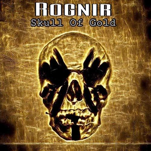 Rognir: дебютный альбом «Skull of Gold»