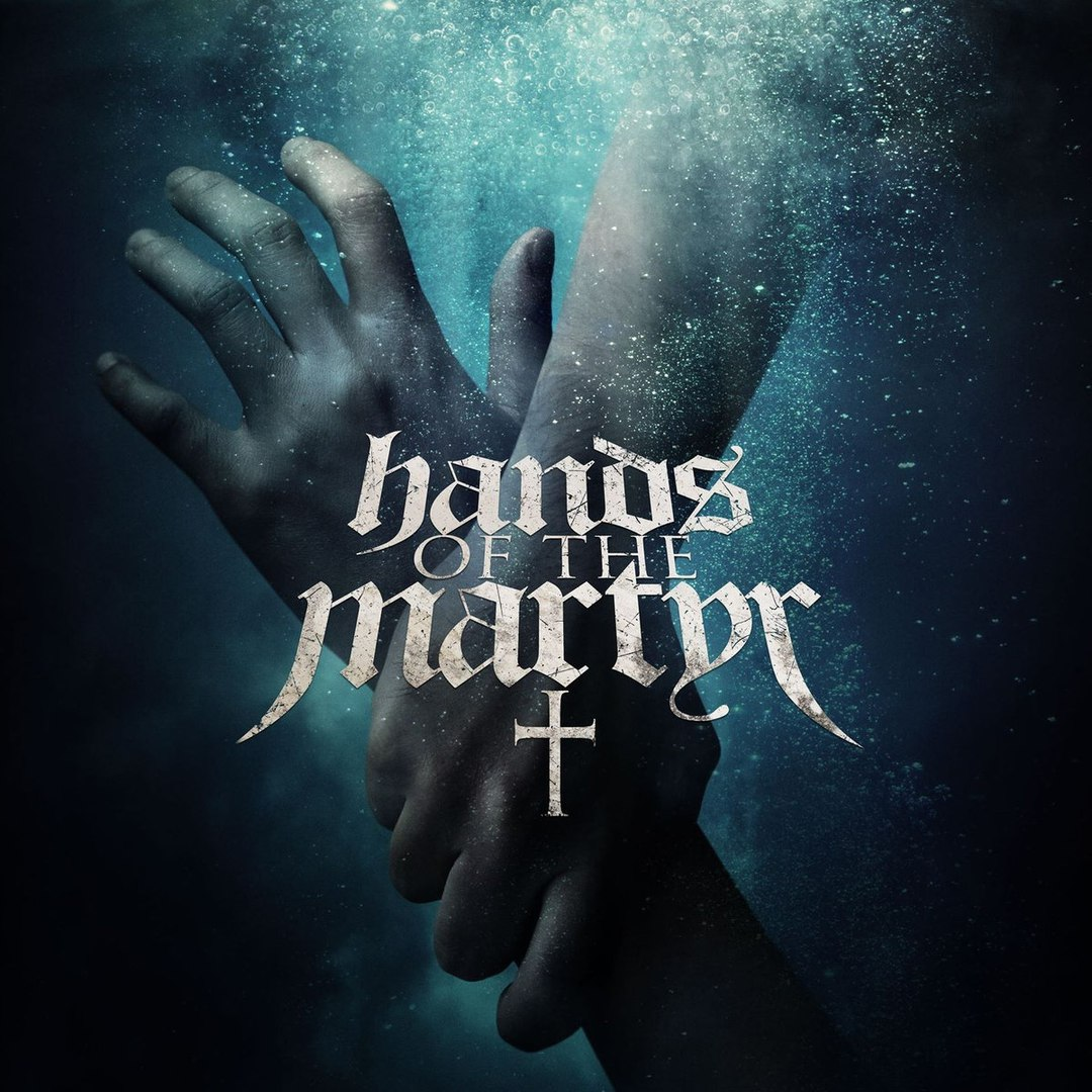 Hands of the Martyr - Hands of the Martyr (2016)