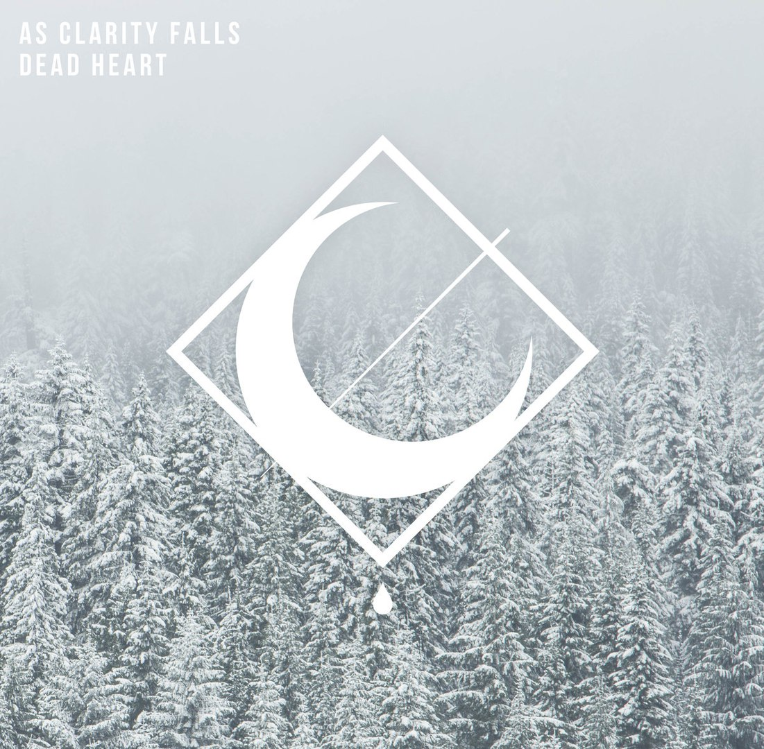 As Clarity Falls - Dead Heart [EP] (2016)