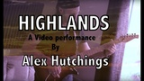 HIGHLANDS By Alex Hutchings 2018
