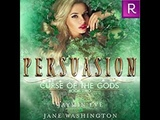 Persuasion audiobook part 3 of 3 Curse of the gods book 2