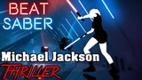 Beat Saber - Thriller - Michael Jackson