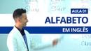 ALFABETO EM INGLÊS - AULA 01 PROFESSOR KENNY
