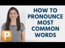 How To Pronounce Most Common English Words