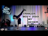 Battle Of The Year 2013 Bboy 1on1 Trailer Battle  Ocker Production ( Lil g, Thesis, Issei, Pocket)
