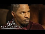 Jamie Foxx's Life-Changing Lessons Oprah's Next Chapter Oprah Winfrey Network