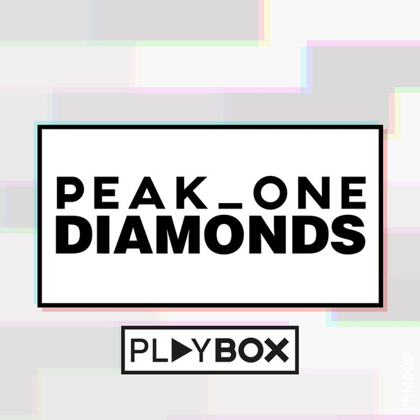 Peak_One – Diamonds (Original Mix)
