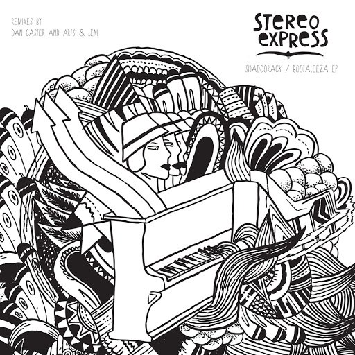 Stereo Express альбом Shadoorack / Bootaleeza