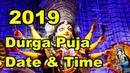 Durga Puja 2019 Date And Time In Kolkata,West Bengal,India