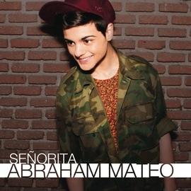 Abraham Mateo альбом Señorita